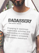 Load image into Gallery viewer, Badassery Definition Men's Tee