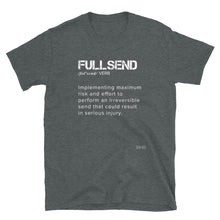 Load image into Gallery viewer, FullSend Definition Men's Tee