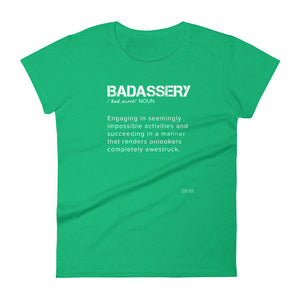 Badassery Definition Women's Slim Tee