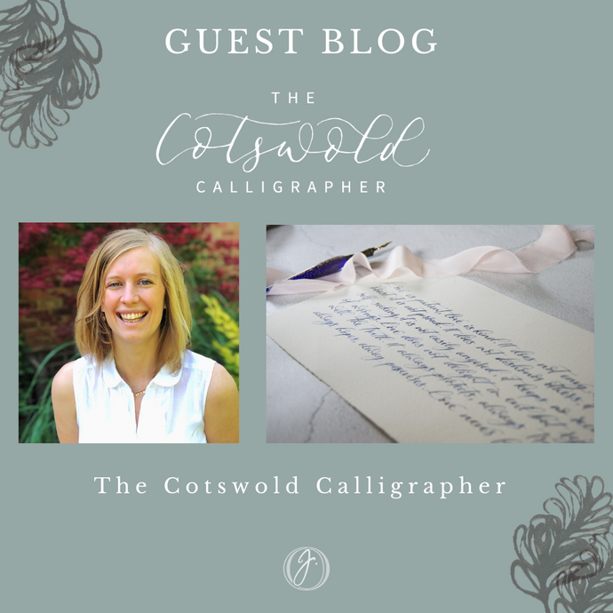 Guest Blog : The Cotswold Calligrapher
