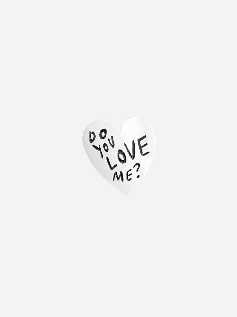 Do You Love Me Pin