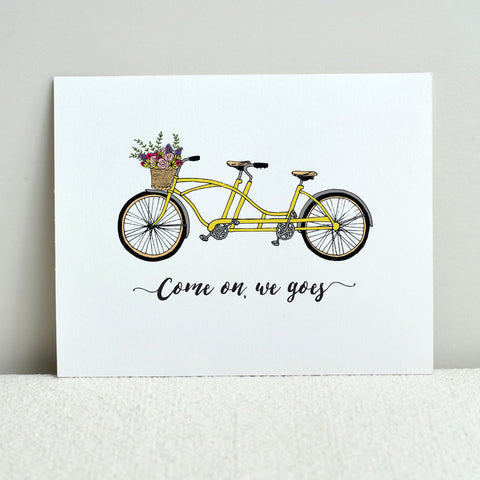 Come On We Goes Art Print
