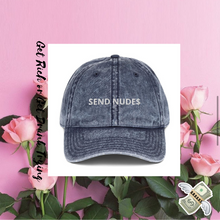"Load image into Gallery viewer, ""SEND NUDE$ Twill Vintage Cotton Cap"