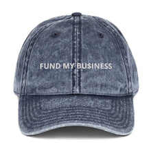 Load image into Gallery viewer, Fund My Business Vintage Cotton Twill Cap