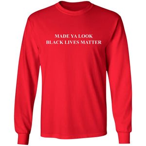 Made ya look black lives matter shirt - TheTrendyTee