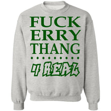 Load image into Gallery viewer, Fuck erry thang 4 real shirt - TheTrendyTee