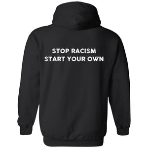 Stop Racism Start Your Own Back design Shirt - TheTrendyTee