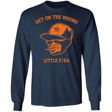 Load image into Gallery viewer, Dusty Baker get on the mound little fucka shirt - TheTrendyTee