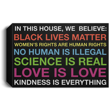 Load image into Gallery viewer, In this house we believe Black lives matter poster, canvas - TheTrendyTee