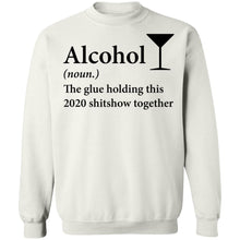 Load image into Gallery viewer, Alcohol the glue holding this 2020 shirt