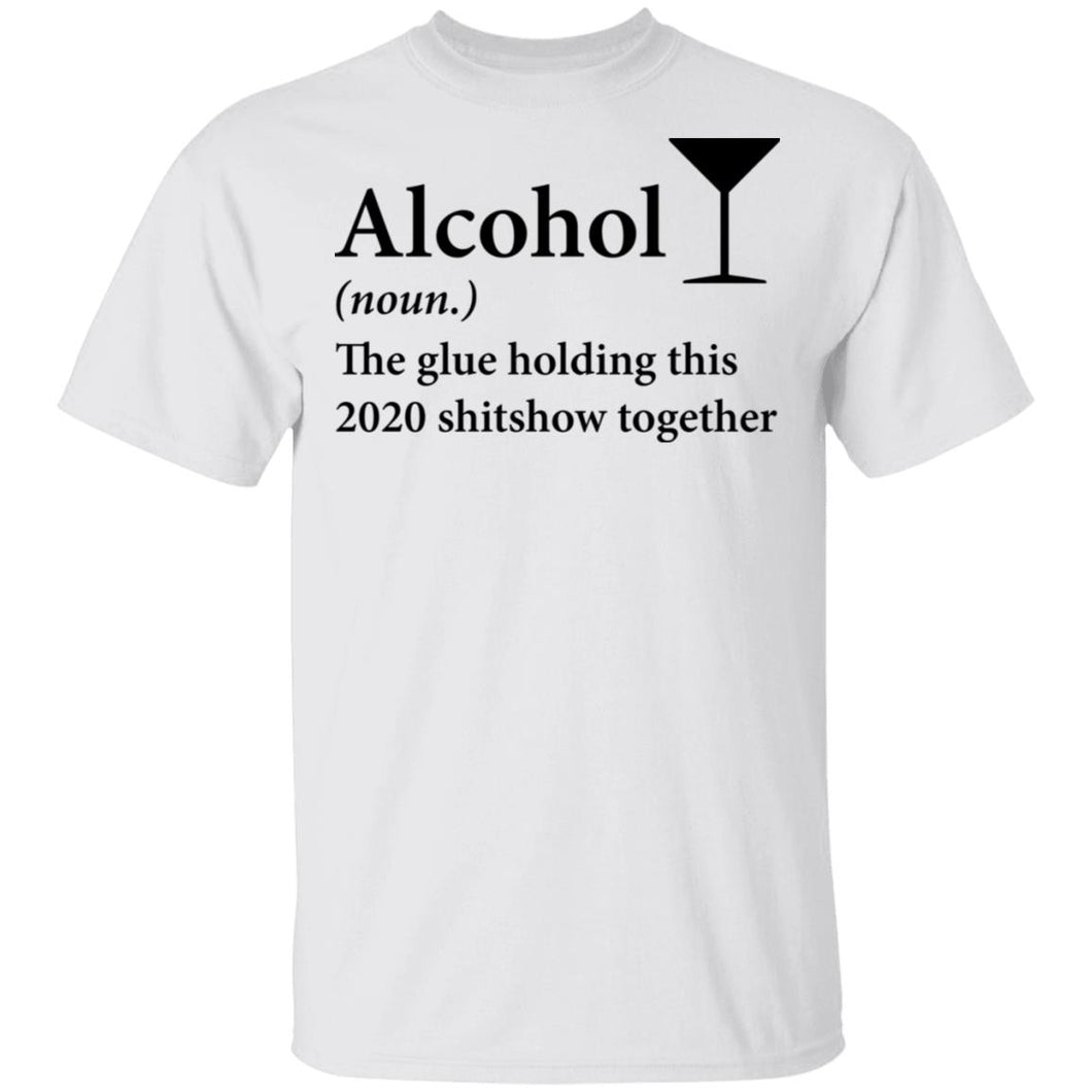 Alcohol the glue holding this 2020 shirt