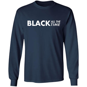 Black All The Time shirt - TheTrendyTee