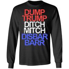 Load image into Gallery viewer, Dump Trump Ditch Mitch Disbar Barr shirt - TheTrendyTee