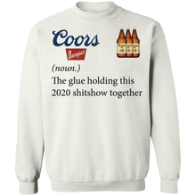 Load image into Gallery viewer, Coors banquet the glue holding this 2020 shirt