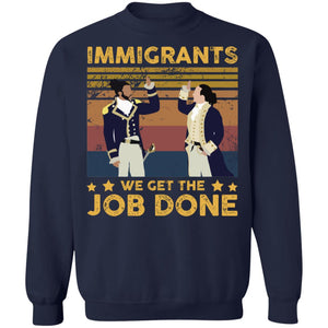 Immigrants We Get The Job Done vintage shirt - TheTrendyTee