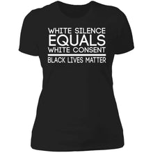 Load image into Gallery viewer, White Silence Equals White Consent BLM Shirt - TheTrendyTee