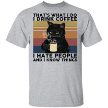 Load image into Gallery viewer, Cat that's what I do I drink coffee I hate people shirt - TheTrendyTee