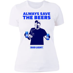 Jeff Adams Always save the beers Bud Light shirt - TheTrendyTee