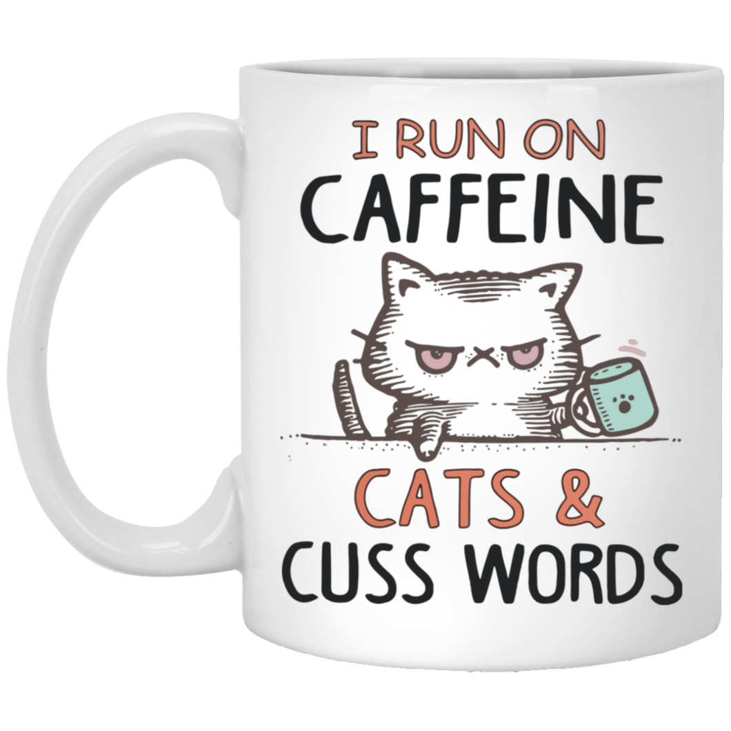 I run on caffeine cats and cuss words white Mug - TheTrendyTee