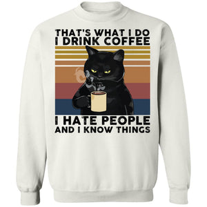 Cat that's what I do I drink coffee I hate people shirt - TheTrendyTee