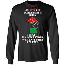 Load image into Gallery viewer, July 4th Juneteenth 1865 because my ancestors weren't free in 1776 shirt - TheTrendyTee