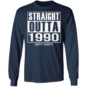 Straight Outta 1990 Dirty 30 funny birthday shirt - TheTrendyTee