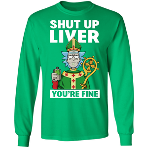 St. Patrick Shut Up Liver You Are Fine Funny T-shirt - TheTrendyTee