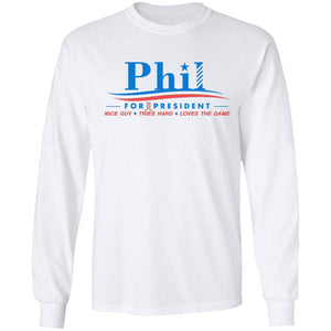 Phil for president nice guy tries hard love the game shirt - TheTrendyTee