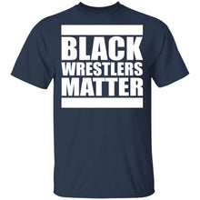 Load image into Gallery viewer, Black Wrestlers Matter shirt - TheTrendyTee