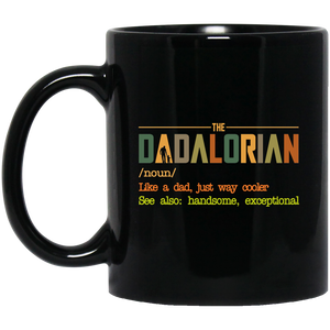 The Dadalorian like a Dad just way cooler Black Mug - TheTrendyTee