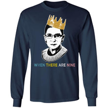 Load image into Gallery viewer, Ruth Bader Ginsburg when there are nine shirt