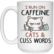 Load image into Gallery viewer, I run on caffeine cats and cuss words white Mug - TheTrendyTee