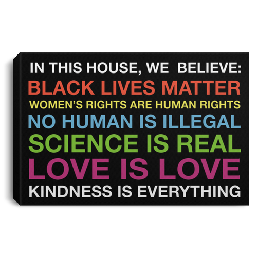 In this house we believe Black lives matter poster, canvas - TheTrendyTee