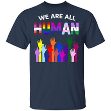 Load image into Gallery viewer, We Are All Human LGBT Gay Rights Pride Ally Shirt - TheTrendyTee