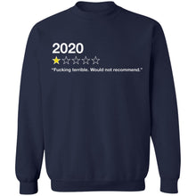 Load image into Gallery viewer, Fucking Terrible Would Not Recommend 2020 review shirt - TheTrendyTee