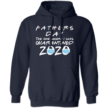 Load image into Gallery viewer, Father's Day 2020 The one where I was quarantined shirt - TheTrendyTee