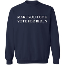 Load image into Gallery viewer, Make You Look Vote For Biden Shirt - TheTrendyTee