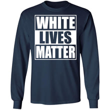 Load image into Gallery viewer, White Lives Matter Shirt - TheTrendyTee