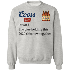 Coors banquet the glue holding this 2020 shirt