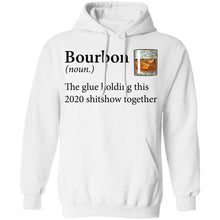 Load image into Gallery viewer, Bourbon Definition The Glue Holding This 2020 Shirt