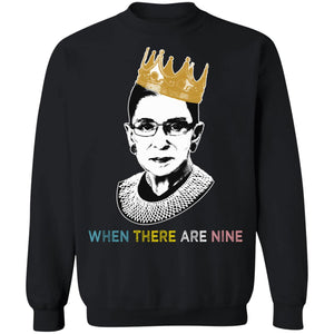 Ruth Bader Ginsburg when there are nine shirt