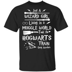 Just a wizard girl living in muggle world T-shirt - TheTrendyTee