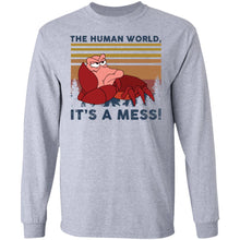 Load image into Gallery viewer, Sebastian the human world It's a mess shirt - TheTrendyTee