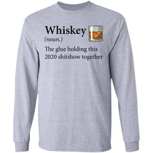 Load image into Gallery viewer, Whiskey Definition The Glue Holding This 2020 Shirt