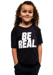 BE REAL BE YOU Kid's T-Shirt