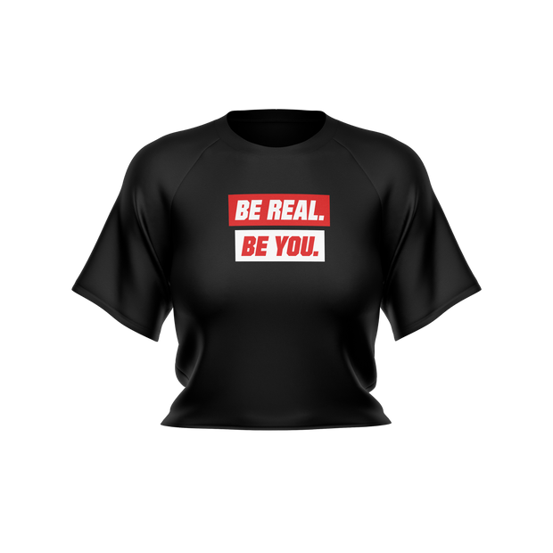 BE REAL BE YOU Supreme Women's Crop Top