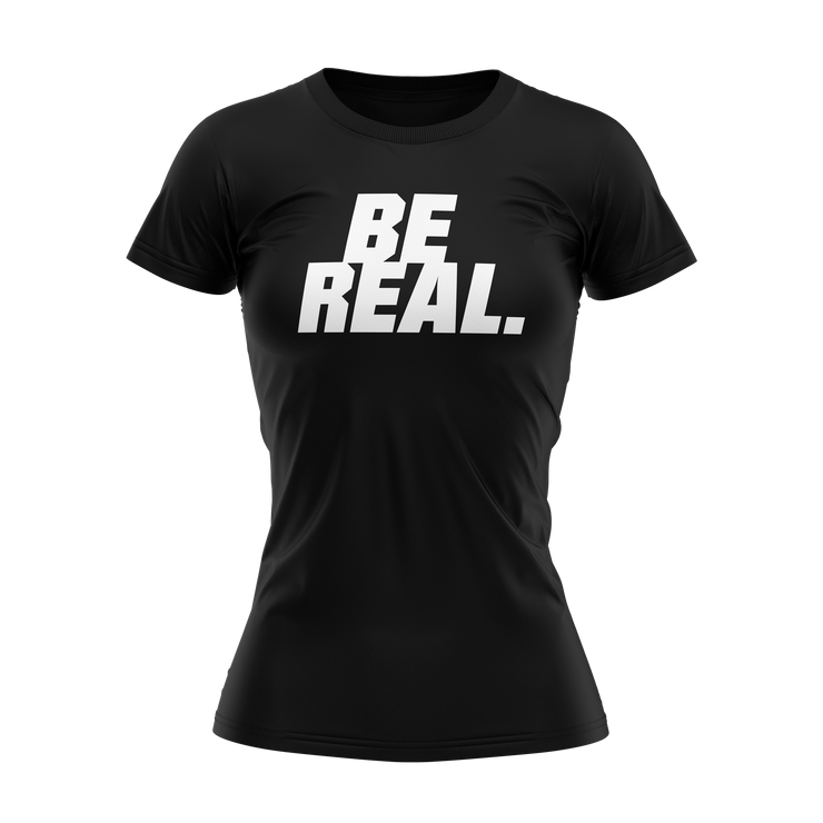 BE REAL BE YOU Women's T-Shirt