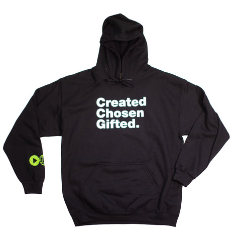 Created Chosen Gifted Hoodie