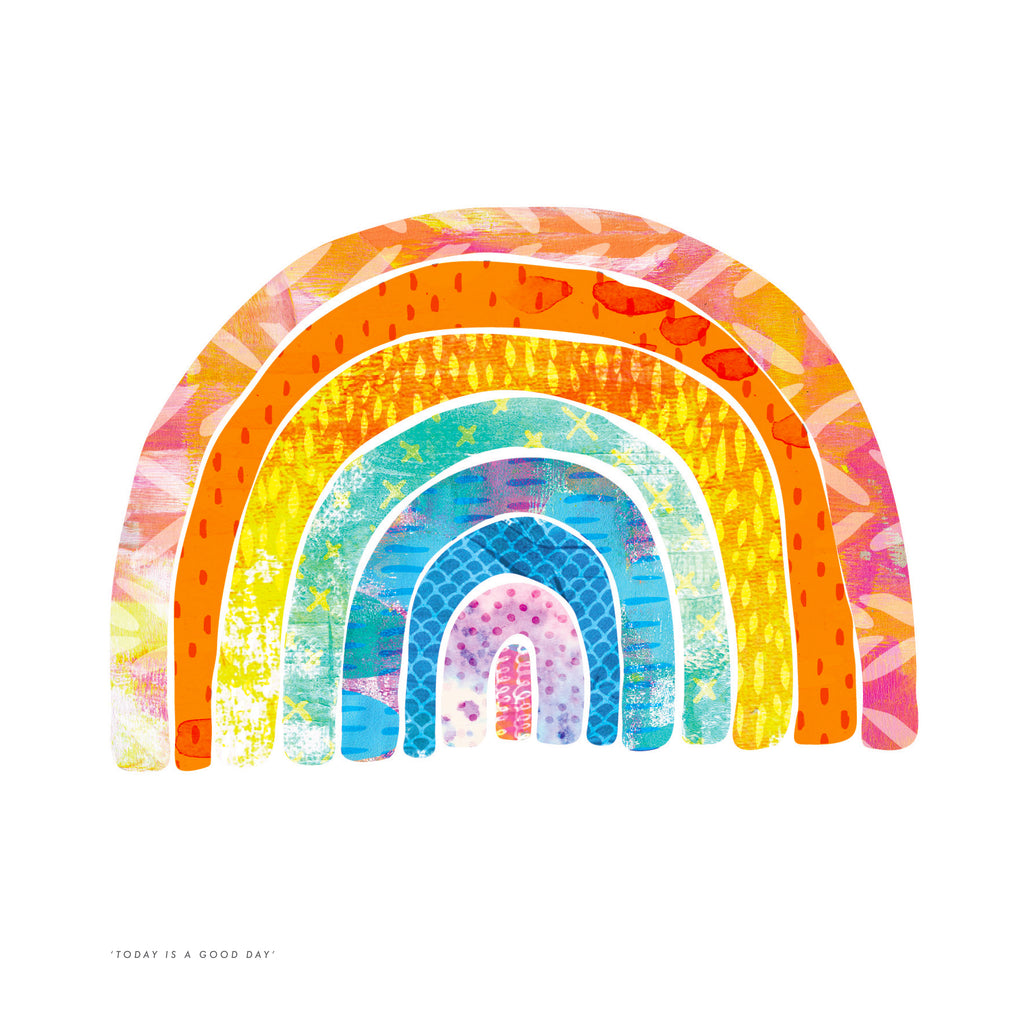Today is a Good Day colourful rainbow art print illustration on a white background.