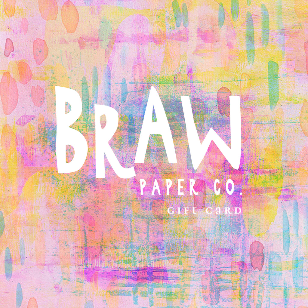 Gift Card - Braw Paper Co
